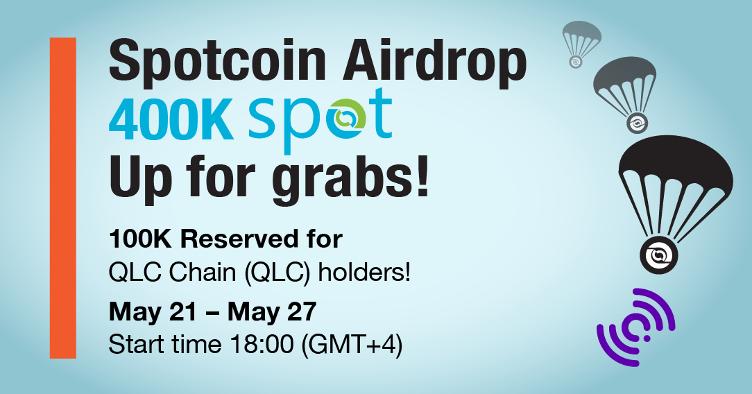 Spotcoin — QLC Chain airdrop coming Monday: Every reason ...