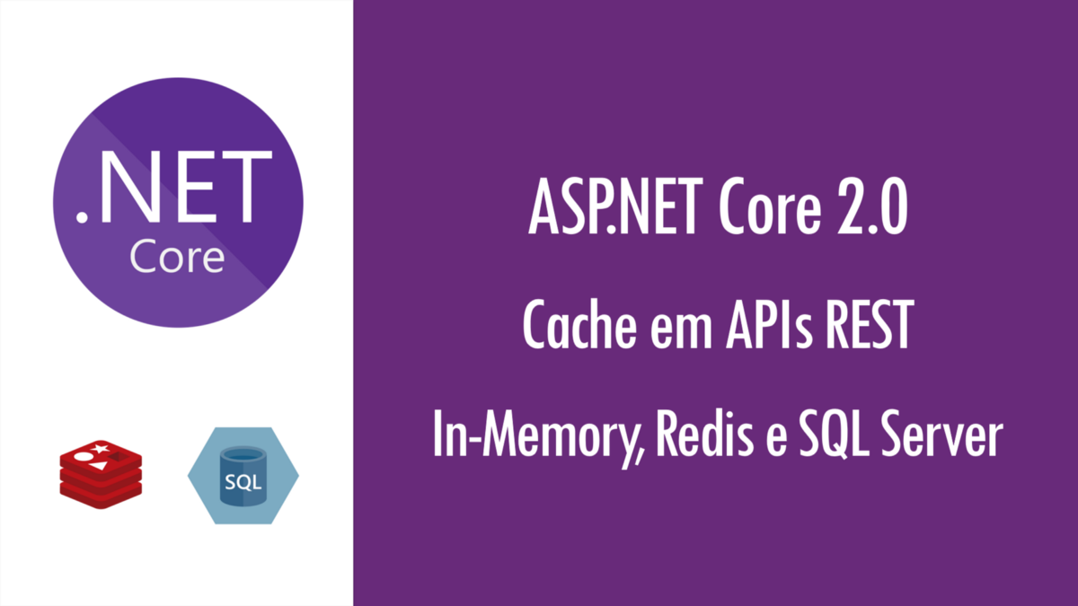 ASP.NET Core 2.0: implementando cache em APIs REST – Renato Groffe – Medium