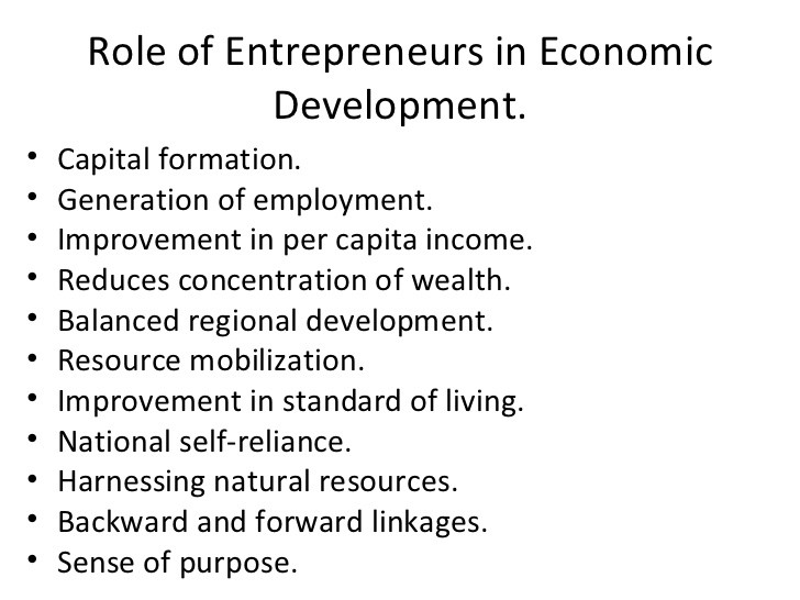 role of small business in economic Jean-baptiste say also identified entrepreneurs as a driver for economic development, emphasizing their role as one of the collecting factors of production allocating resources from less to fields that are more productive relationship between small business and entrepreneurship.