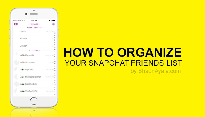 How To Organize Your Snapchat List Bonus All Things Snap