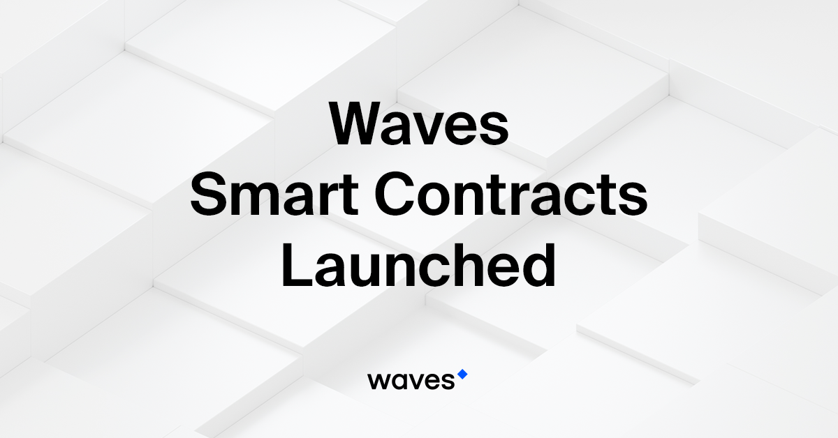 It Finally Happened Waves Smart Contracts Were Released Into The Wild On 28 April Starting From May 4 Around 1300 UTC Youll Be Able To Give