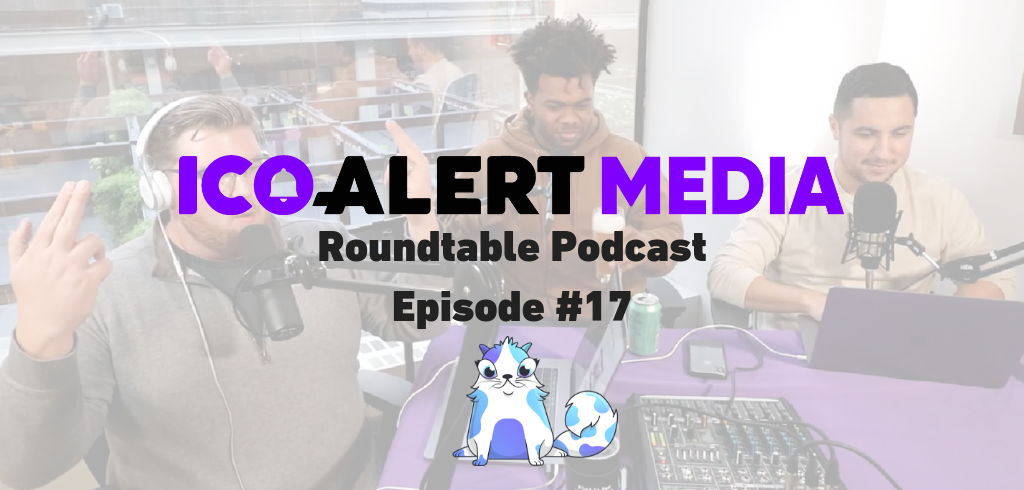 Roundtable Podcast #17: CryptoKitty Giveaway, XRP, DOGE, and