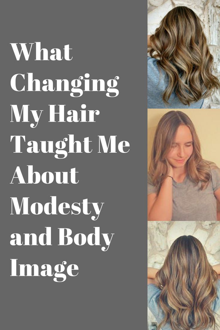 What Changing My Hair Taught Me About Modesty and Body Image