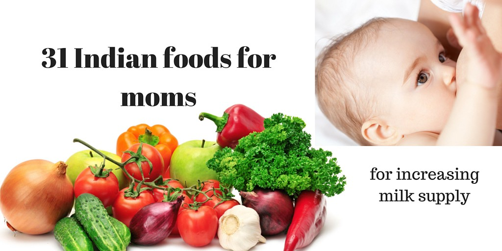 31 Indian Foods To Increase Breast Milk For Moms -5672