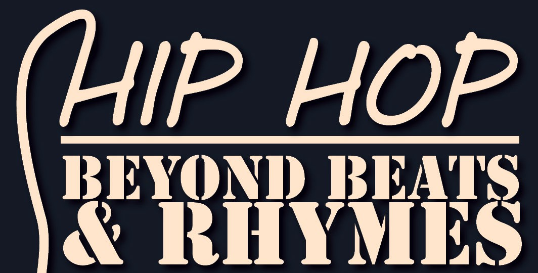 """hip hop beyond beats and rhyme """"hip-hop: beyond beats and rhymes"""" chronicles this argued that today the medium of hip hop is giving artists more freedom to move beyond dominant."""