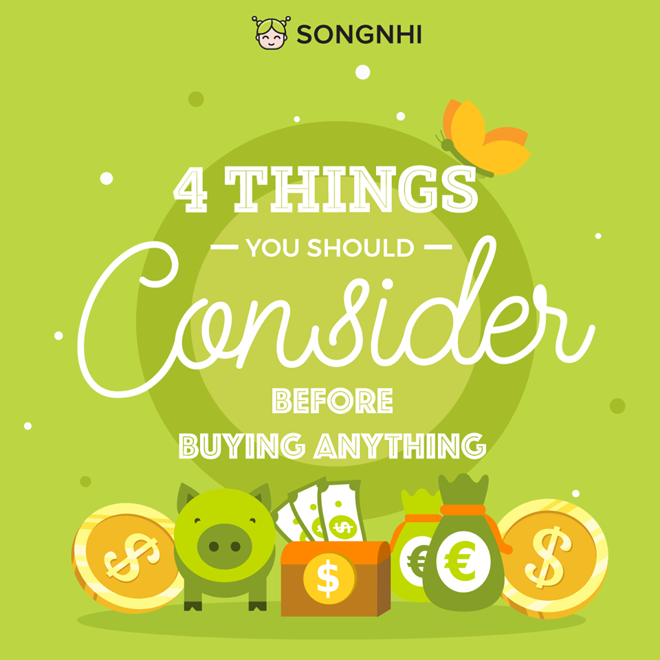 4 things you should consider before buying anything