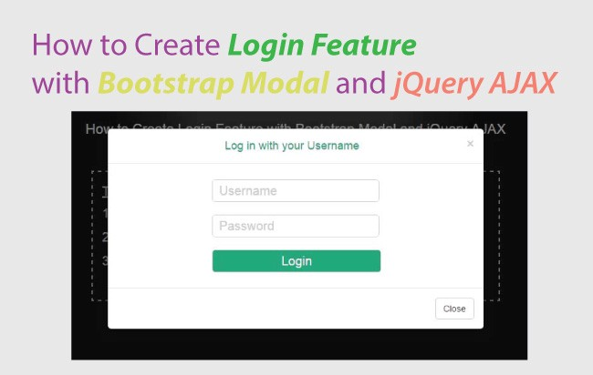 How To Create A Login Feature With Bootstrap Modal And Jquery Ajax