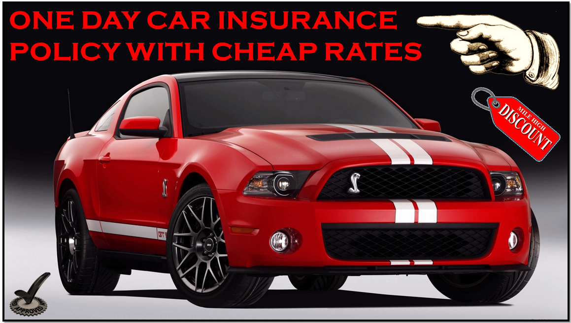 Useful Information About Getting One Day Car Insurance Quote
