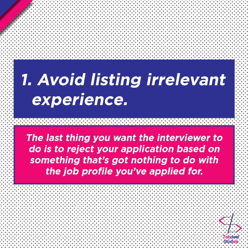 It Is A Natural Tendency To Want Mention Every Single Detail On The Resume So As Not Miss Out Anything That Could Potentially Give Us An Edge Over