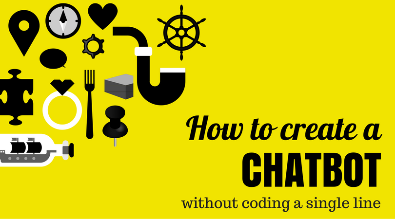 how to create a chatbot without coding a single line