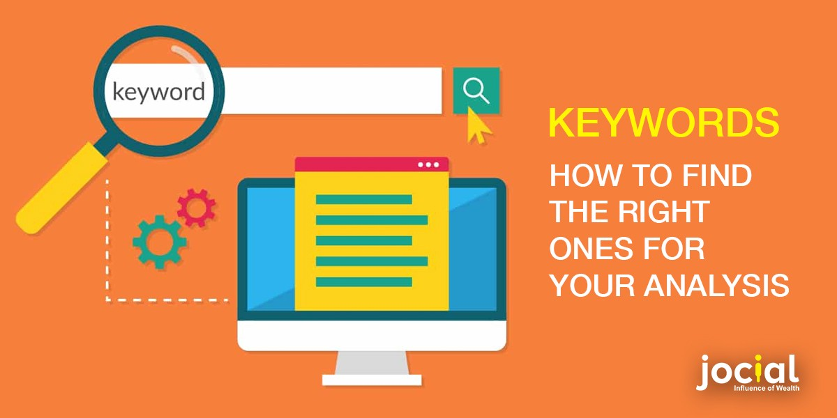 Keywords-How To Find The Right Ones For Your Analysis