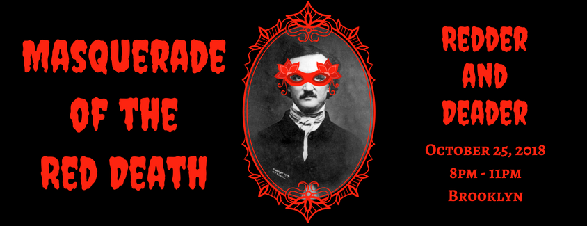 Join Us For The Second Annual Masquerade Of The Red Death If You Dare