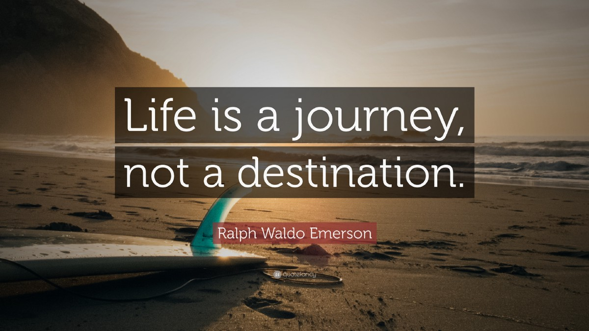All About Best Quotes About Journey The Ultimate List Of Journey