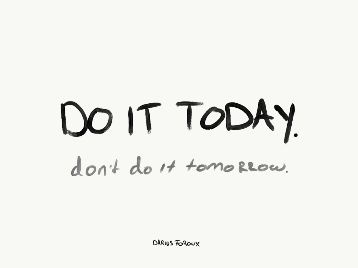 How I Beat Procrastination: Do It Today, Not Tomorrow