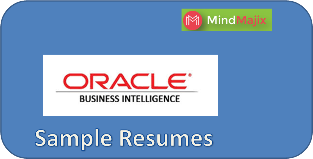 OBIEE Developers Are Information Technology Experts Responsible For Deploying Oracle Solutions Usual Duties Of These Professionals Include Assessing