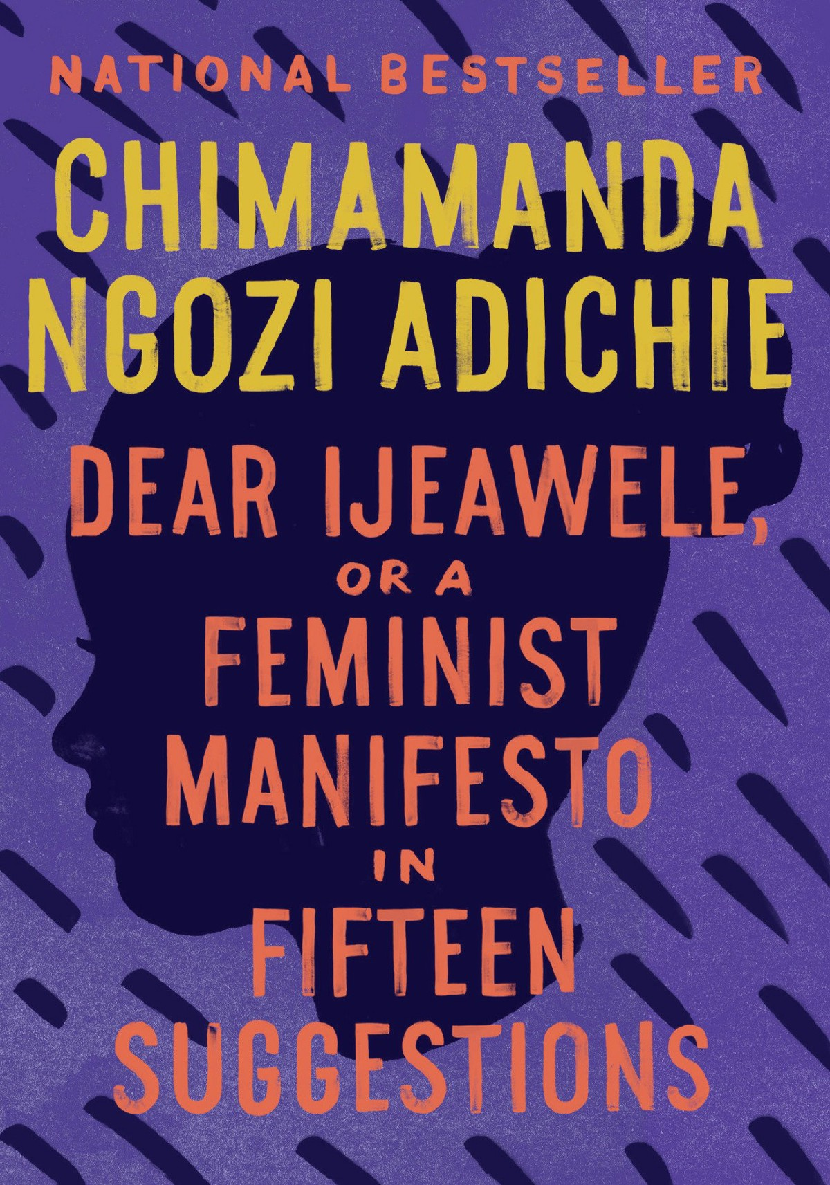 """Review of """"Dear Ijeawele"""" or a Feminist Manifesto in Fifteen Suggestions. By Chimamanda Adichie."""