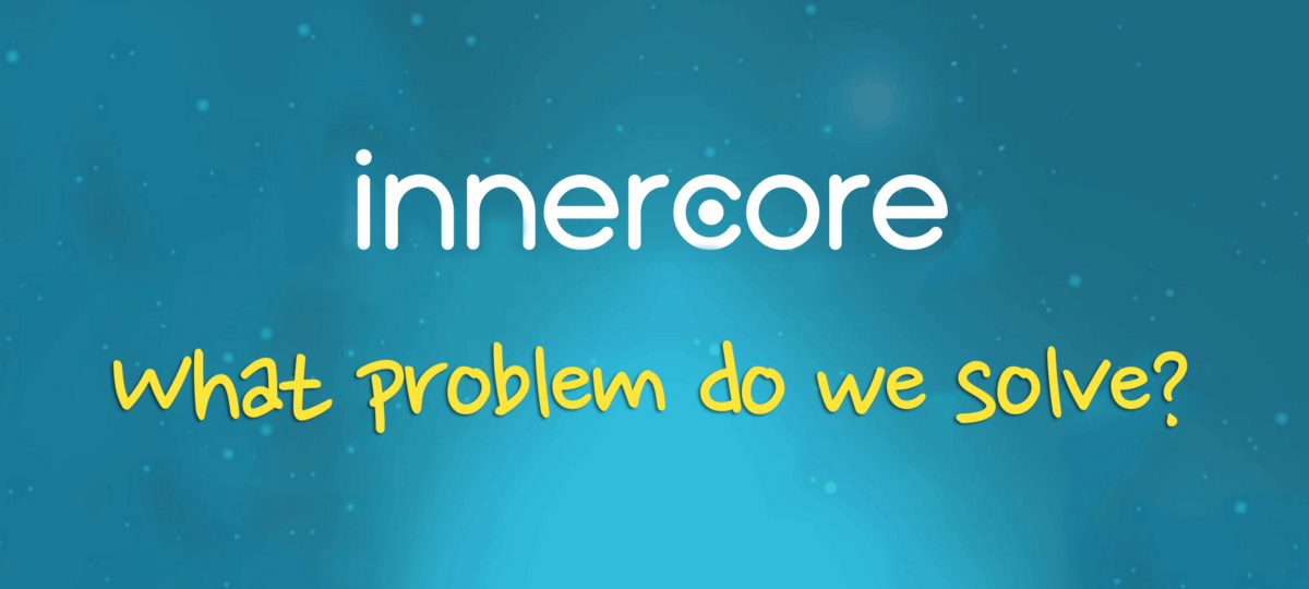 What Problem Do We (Innercore) Solve for DApp Developers?