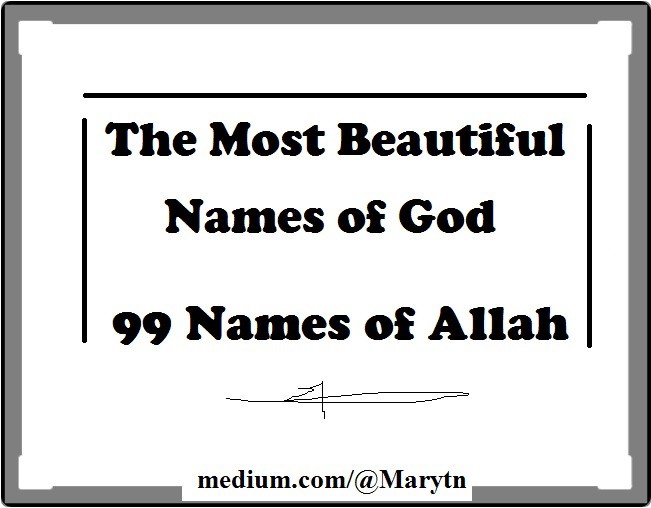 The Most Beautiful Names Of God 99 Allah