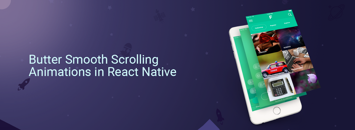 Butter Smooth Scrolling Animations in React Native – Full