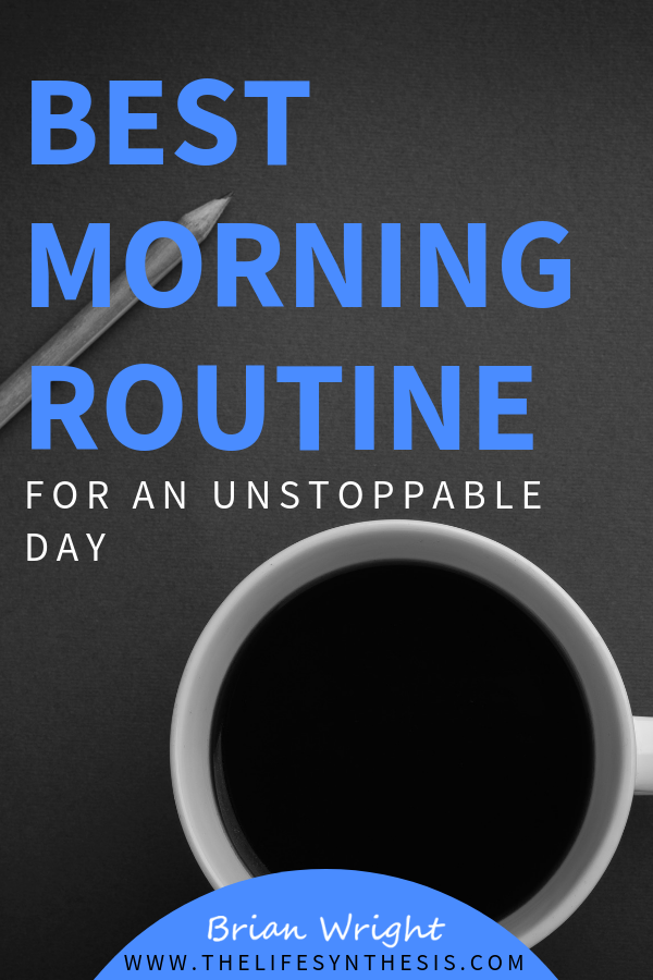 Morning Routine Changed My Life Forever For The Better