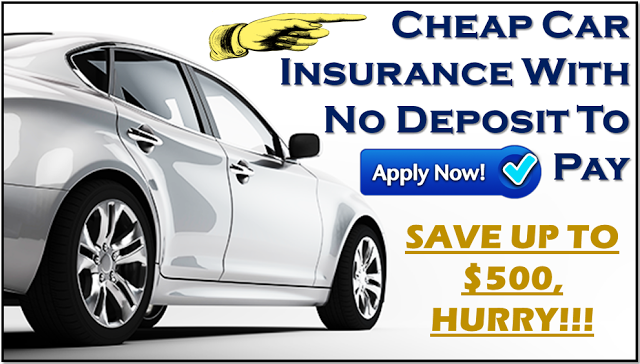 Instant Car Insurance With No Deposit No Money Down
