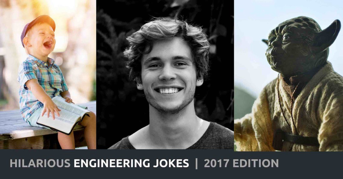 20 engineering joke 2017 s best gut busters mike grossman medium
