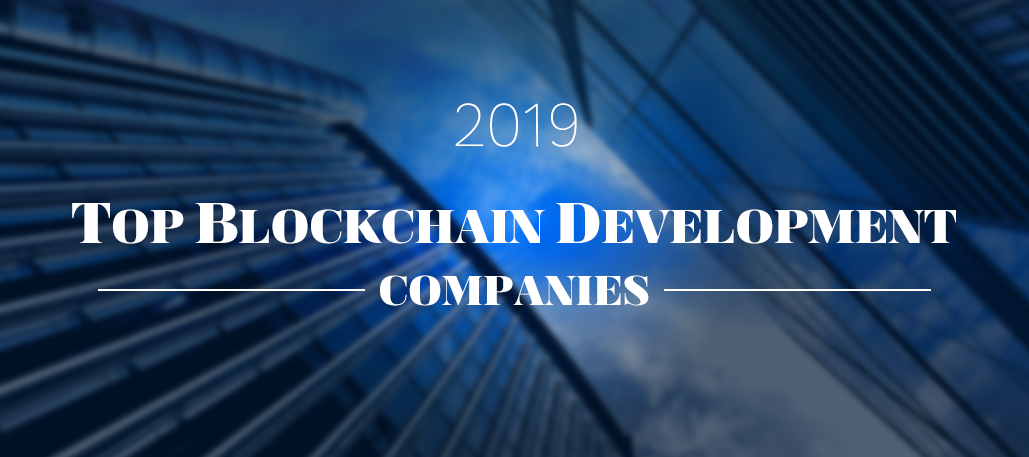 QnA VBage 30 Top Blockchain Development Companies in 2019