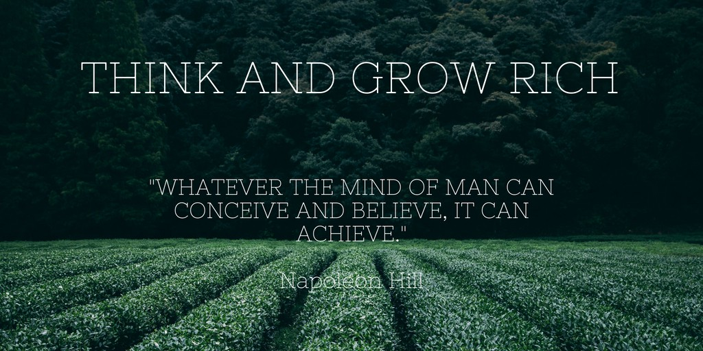 "10 Lessons From ""Think And Grow Rich"" By Napoleon Hill"