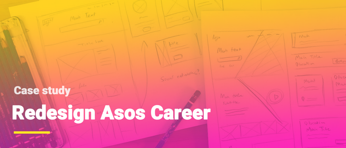 I redesigned Asos Careers