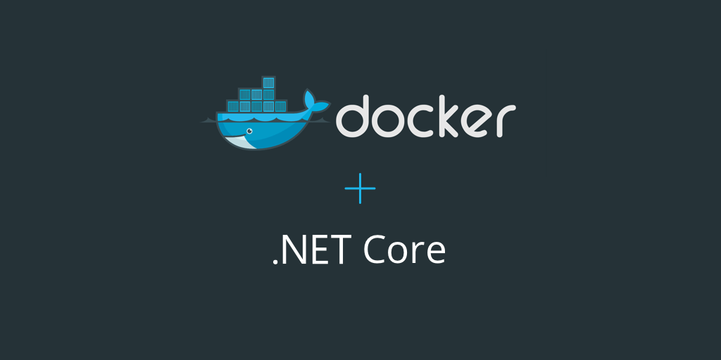 ASP .NET Core with Docker: Beginers Guide – Wilfredo Alcala Vitora – Medium