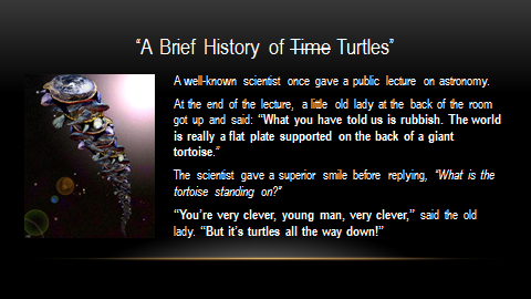 Turtles all the way down stephen hawking