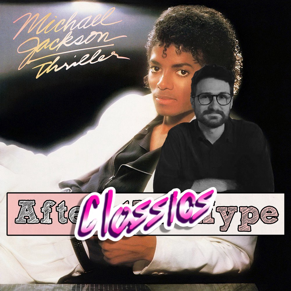 After The Hype Classics Michael Jacksons Thriller