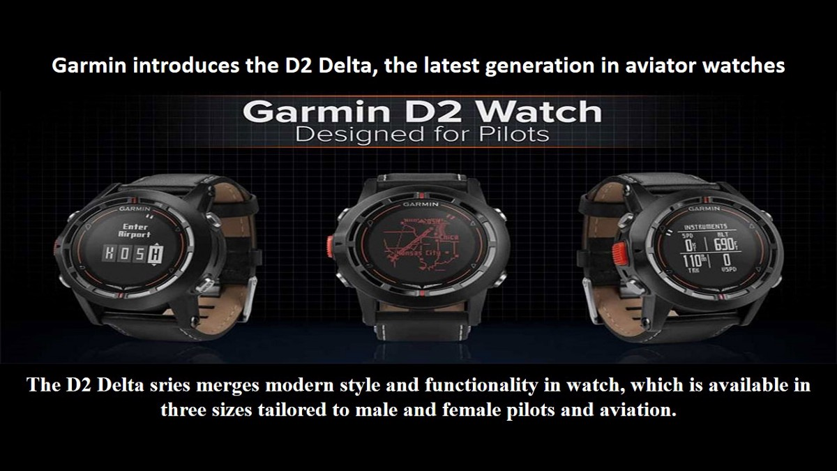 4183e905d20 Garmin introduces the D2 Delta Watch   The latest generation in aviator  watches