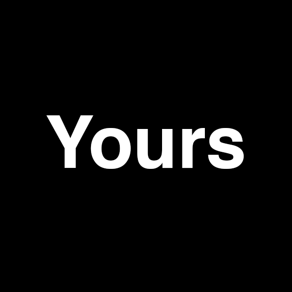 yours stories