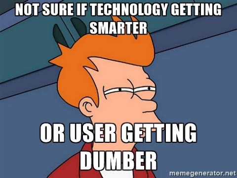 technology making us stupid Is social media making us dumb  and it is rendering us stupid  and all of these are shaping us but probably no technology is as guilty of the dark side of.