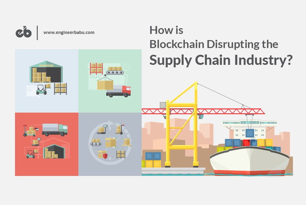 How Is Blockchain Disrupting The Supply Chain Industry Image Source