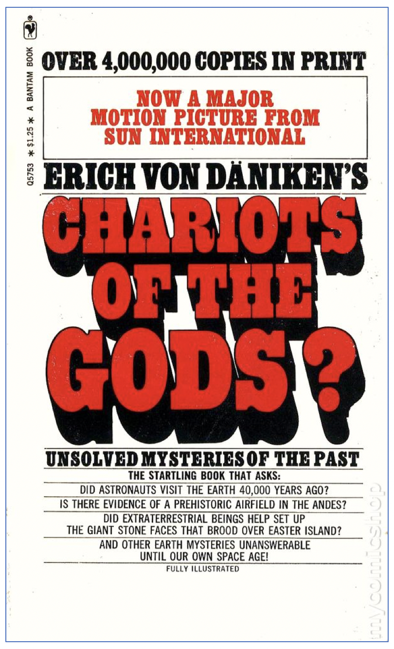"First published at the height of the Apollo program, Chariots of the Gods?  was a massive best seller and provided the ""space philosophy"" notably  lacking in ..."