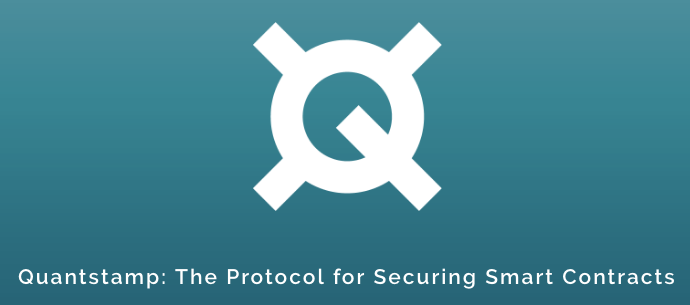<bold>Quantstamp</bold> — The business behind the future of Secure Smart Contracts