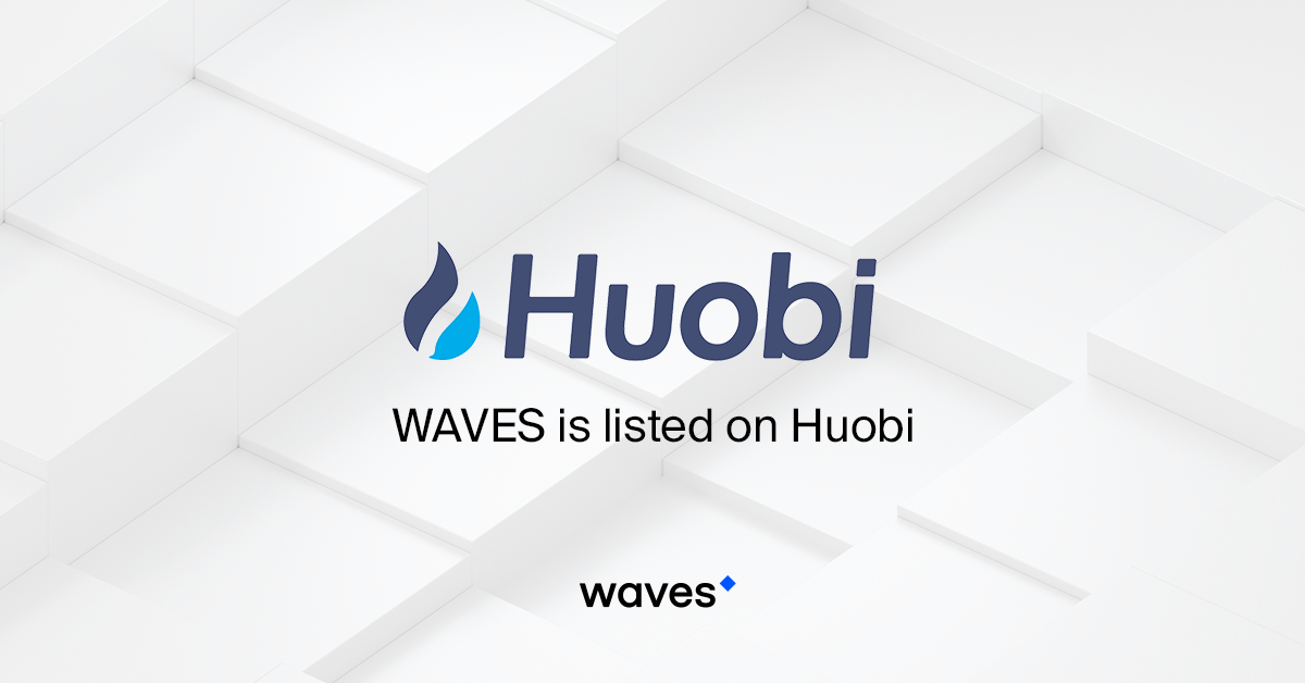 WAVES Is Now Listed On Huobi