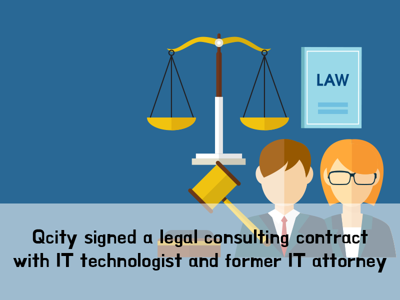 Qcity Signed A Legal Consulting Contract With IT Technologist And Former Attorney