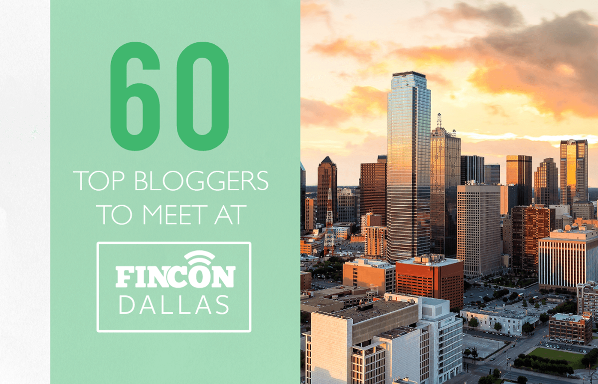 FinCon Is Coming Up Next Month In Dallas One Of Our Favorite Annual Events Brings Together Top Bloggers Podcasters And Media Personalities From