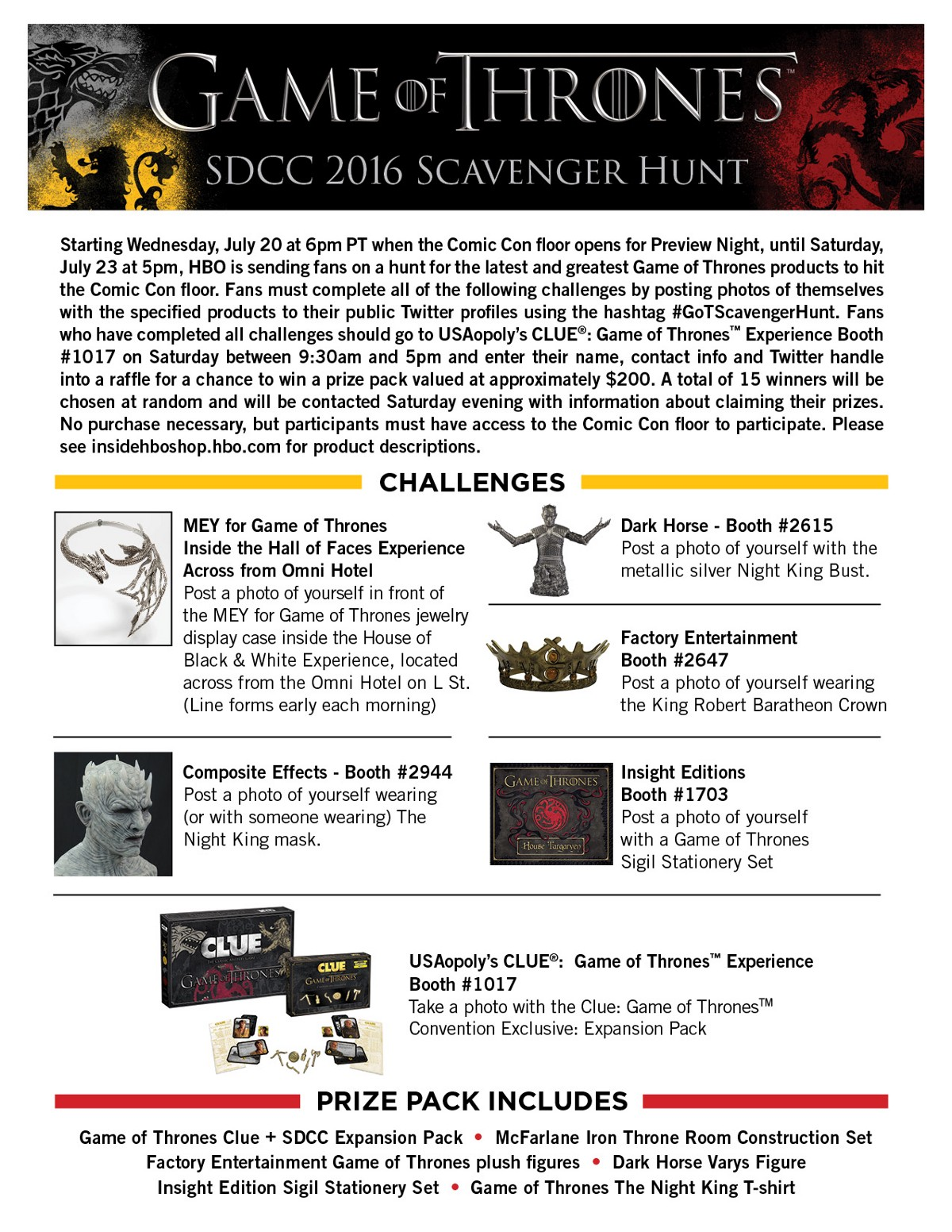 Hbo global licensing announces game of thrones scavenger hunt at san in a comic con scavenger hunt sending them on a quest to find some of the coolest game of thrones products available on the comic con floor solutioingenieria Gallery