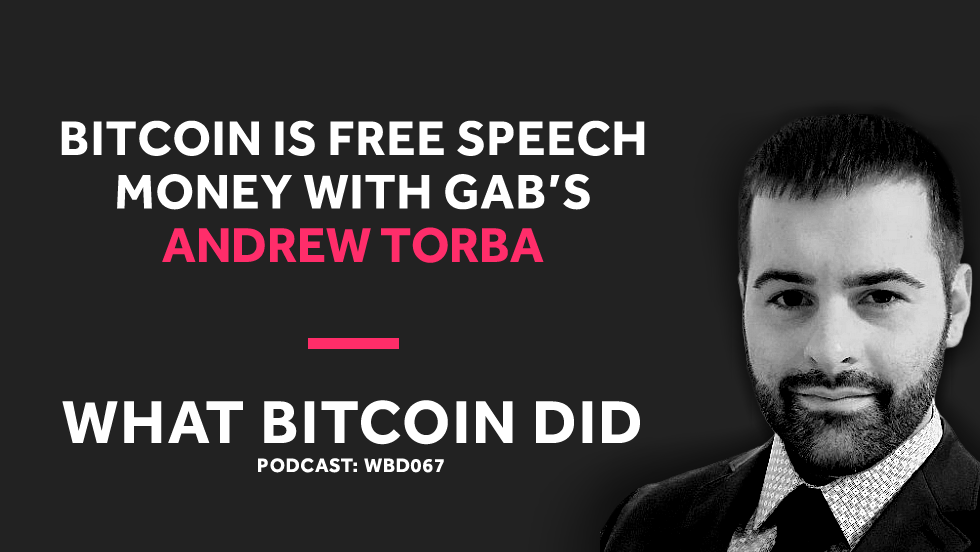 QnA VBage Gab's Andrew Torba on Why Bitcoin Is Free Speech Money