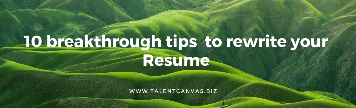 10 Important Tips For Professionally Rewriting Resumes