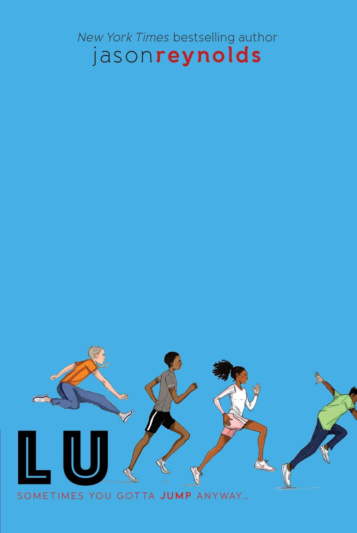255f27e2657c Lu by Jason Reynolds  Lu must learn to leave his ego on the sidelines if he  wants to finally connect with others in the climax to the New York Times ...