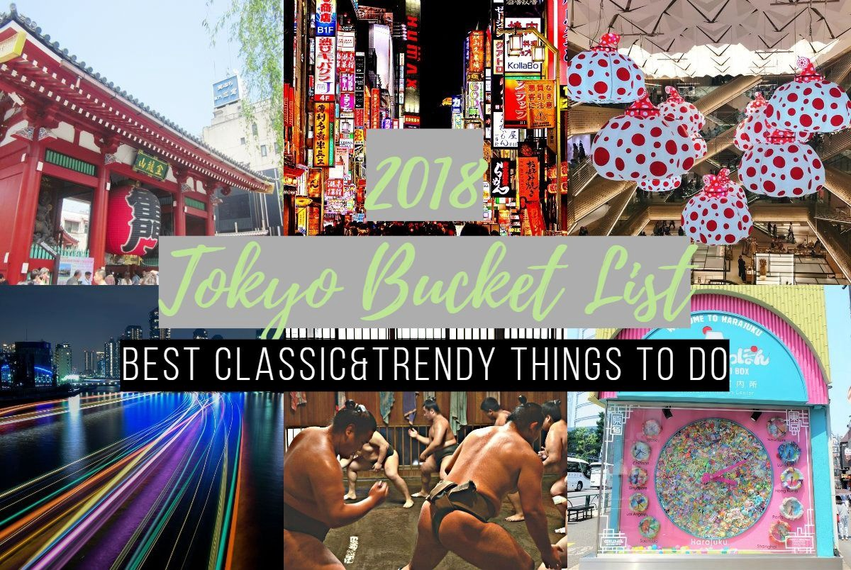 2018 Tokyo Bucket List 20 Top Things To Do Japan Travel Guide Jw