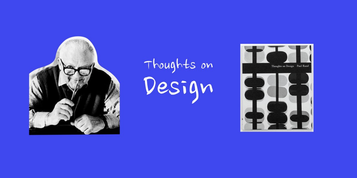 7 Takeaways for UX Design from Paul Rand