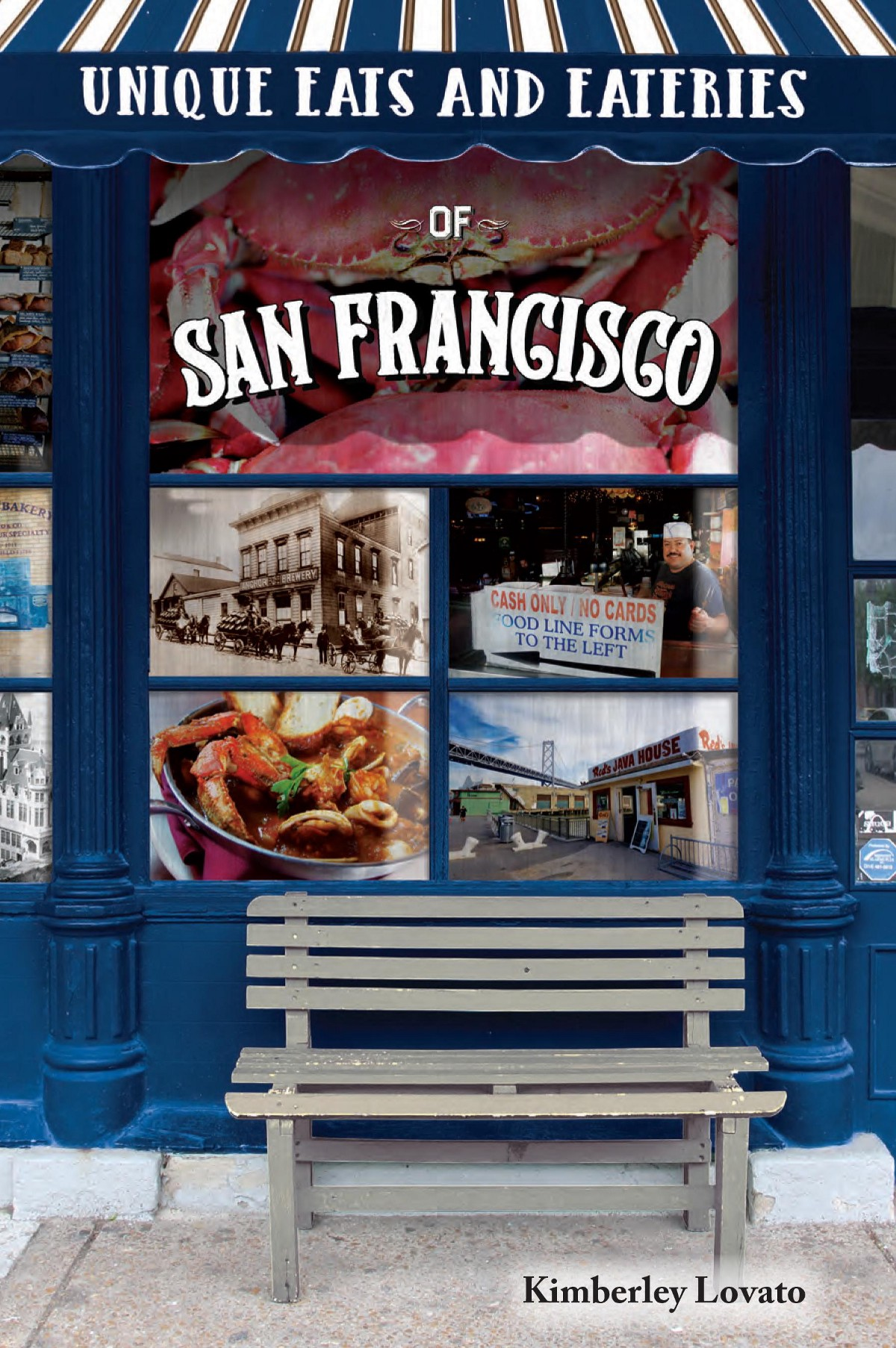 Q A With Author Of Unique Eats Eateries San Francisco Kimberley Lovato