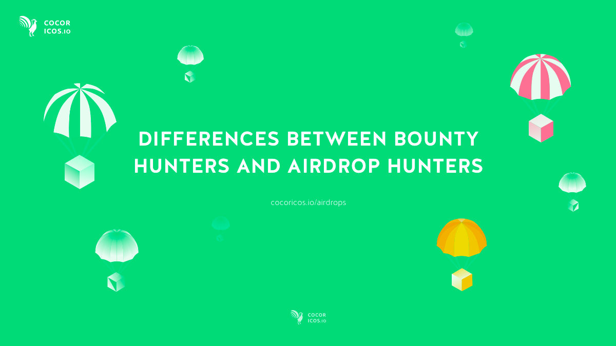 Money Makes Difference Even In >> Differences Between Bounty Hunters And Airdrop Hunters