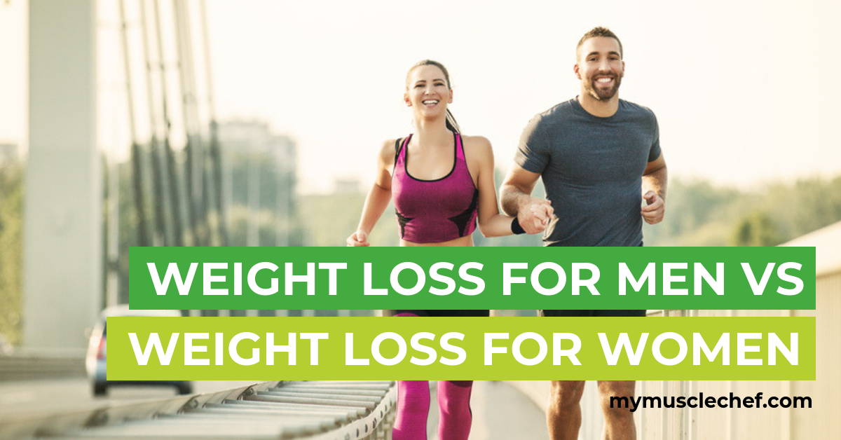 weight loss for men vs weight loss for women my muscle chef medium